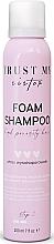 Düfte, Parfümerie und Kosmetik Feuchtigkeitsspendendes Schaum-Shampoo für hochporöses Haar - Trust My Sister High Porosity Hair Foam Shampoo