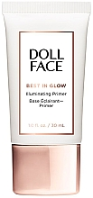 Düfte, Parfümerie und Kosmetik Gesichtsprimer - Doll Face Best In Glow Illuminating Primer