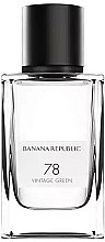 Düfte, Parfümerie und Kosmetik Banana Republic 78 Vintage Green - Eau de Parfum
