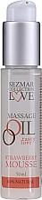 Düfte, Parfümerie und Kosmetik Entspannungs Massageöl Love mit Erdbeeraroma - Sezmar Collection Love Massage Oil Strawberry Mousse