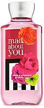 Düfte, Parfümerie und Kosmetik Bath and Body Works Mad About You - Duschgel mit Shea und Vitamin E