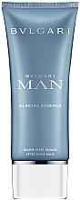 Düfte, Parfümerie und Kosmetik Bvlgari Man Glacial Essence - After Shave Balsam