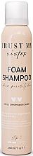 Düfte, Parfümerie und Kosmetik Feuchtigkeitsspendendes Schaum-Shampoo für mittelporöses Haar - Trust My Sister Medium Porosity Hair Foam Shampoo