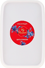 Düfte, Parfümerie und Kosmetik Badepuder - Organique My Pleasure Bath Powder