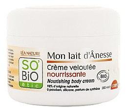Düfte, Parfümerie und Kosmetik Nährende Körpercreme mit Eselsmilch - So'Bio Etic Nourishing Body Cream