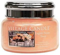 Düfte, Parfümerie und Kosmetik Duftkerze English Flower Shop - Village Candle English Flower Shop Glass Jar