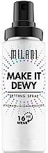 Düfte, Parfümerie und Kosmetik Feuchtigkeitsspendender und illuinierender Make-up-Fixierer 3in1 - Milani Make It Dewy 3-In-1 Setting Spray Hydrate + Illuminate + Set