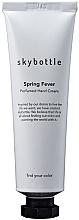 Düfte, Parfümerie und Kosmetik Skybottle Spring Fever Perfumed Hand Cream - Feuchtigkeitsspendende Handcreme mit Frühlingsduft