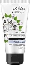 Düfte, Parfümerie und Kosmetik Regenerierende Haarmaske mit Birkenextrakt - Polka Birch Tree Mask