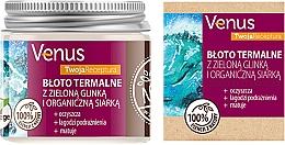 Düfte, Parfümerie und Kosmetik Thermaler Schlamm für den Körper mit grünem Ton und organischem Schwefel - Venus Nature Your Recipe Thermal Mud With Green Clay And Organic Sulfur