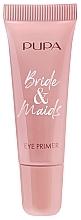 Düfte, Parfümerie und Kosmetik Aufhellender Augenprimer - Pupa Bride & Maids Eye Primer