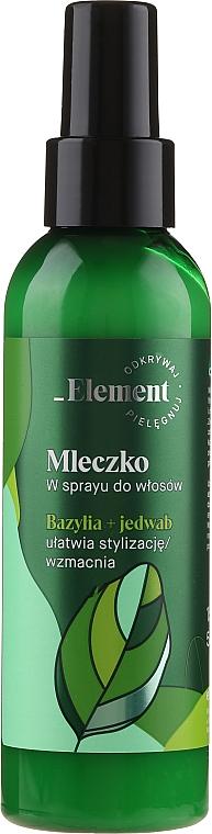 Stärkendes Milchspray gegen Haarausfall ohne Ausspülen - _Element Basil Strengthening Anti-Hair Loss Leave-In Milk Spray