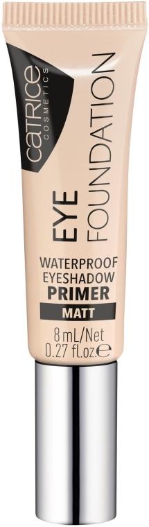Wasserfester Lidschatten-Primer - Catrice Eye Foundation Waterproof Eyeshadow Primer