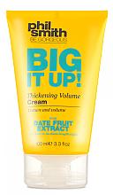 Düfte, Parfümerie und Kosmetik Haarcreme für mehr Volumen mit Dattelfrucht-Extrakt - Phil Smith Be Gorgeous Big It Up Thickening Volume Cream