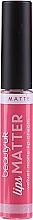 Düfte, Parfümerie und Kosmetik Pomadka w płynie - Beauty UK Lips Matter Velvet Matte Lip Cream