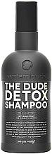 Düfte, Parfümerie und Kosmetik Entgiftendes Shampoo für alle Haartypen - Waterclouds The Dude Detox Shampoo