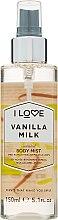 Düfte, Parfümerie und Kosmetik Erfrischendes Körperspray Vanillemilch - I Love... Vanilla Milk Body Mist