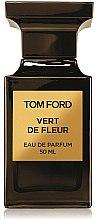 Düfte, Parfümerie und Kosmetik Tom Ford Vert de Fleur - Eau de Parfum