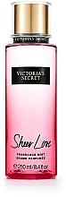 Düfte, Parfümerie und Kosmetik Victoria's Secret Sheer Love Fragrance Mist - Parfümierter Körpernebel