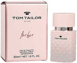 Düfte, Parfümerie und Kosmetik Tom Tailor For Her - Eau de Toilette