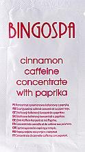 Düfte, Parfümerie und Kosmetik Körperkonzentrat mit Zimt, Koffein und Paprika - BingoSpa Concentrate Cinnamon-Caffeine With Peppers (Probe)