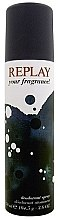Düfte, Parfümerie und Kosmetik Replay Your Fragrance! - Deodorant spray