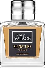 Düfte, Parfümerie und Kosmetik Via Vatage Signature - Eau de Toilette
