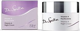 Düfte, Parfümerie und Kosmetik Gesichtscreme für die Nacht mit Vitamin A - Dr. Spiller Vitamin A Night Cream
