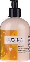 Düfte, Parfümerie und Kosmetik Haarspülung mit Keratin für mehr Glanz - Dushka (mit Pumpenspender)