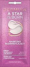 Düfte, Parfümerie und Kosmetik Aufhellende Gesichtsmaske für alle Hauttypen - Dermika A Star is Born
