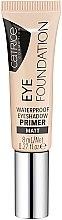 Düfte, Parfümerie und Kosmetik Wasserfester Lidschatten-Primer - Catrice Eye Foundation Waterproof Eyeshadow Primer