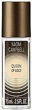 Düfte, Parfümerie und Kosmetik Naomi Campbell Queen of Gold - Deodorant