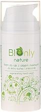 Düfte, Parfümerie und Kosmetik Regenerierende Handcreme mit Mohnöl - BIOnly Nature Regenerating Hand Cream