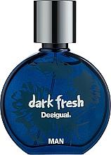 Düfte, Parfümerie und Kosmetik Desigual Dark Fresh - Eau de Toilette
