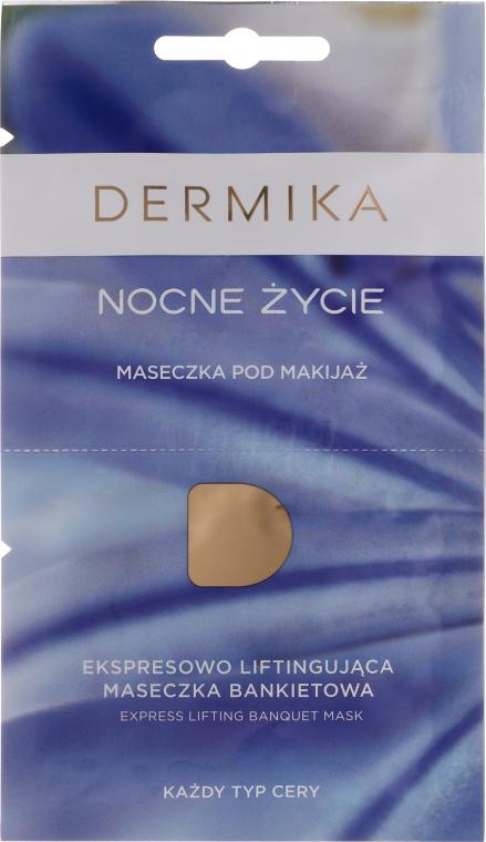 Pre-Make-up-Maske für die Nacht für alle Hauttypen - Dermika Night Life Express Lifting Banquet Mask (Probe)
