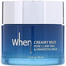 Düfte, Parfümerie und Kosmetik Reinigende und porenverfeinernde Gesichtsmaske - When Creamy Mud Pore Clarifying & Minimizing Mask