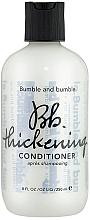 Düfte, Parfümerie und Kosmetik Verdichtende Haarspülung - Bumble and Bumble Thickening Conditioner