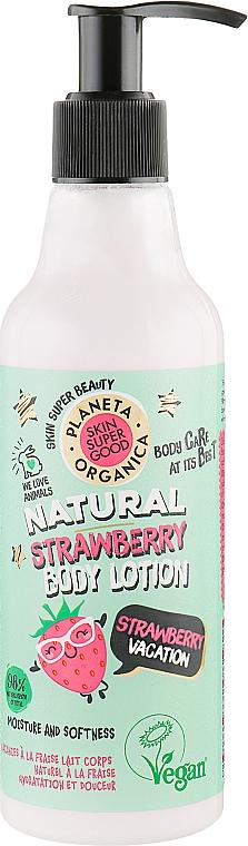 Feuchtigkeitsspendende und aufweichende Körperlotion Strawberry Vacation - Planeta Organica Natural Body Lotion Strawberry Vacation