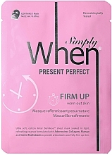 Düfte, Parfümerie und Kosmetik Straffende Tuchmaske für reife Gesichtshaut - When Simply Present Perfect
