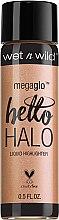 Düfte, Parfümerie und Kosmetik Flüssiger Highlighter - Wet N Wild MegaGlo Hello Halo Liquid Highlighter