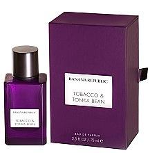 Düfte, Parfümerie und Kosmetik Banana Republic Tobacco & Tonka Bean - Eau de Parfum