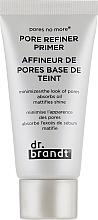 Düfte, Parfümerie und Kosmetik Gesichtsprimer zur Porenverkleinerung - Dr. Brandt Pores No More Pore Refiner Primer