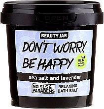Düfte, Parfümerie und Kosmetik Schäumendes Badesalz mit Meersalz und Lavendel - Beauty Jar Don't Worry Be Happy!