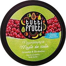 Düfte, Parfümerie und Kosmetik Feuchtigkeitsspendende Körperbutter mit Birne und Preiselbeere - Farmona Tutti Frutti Pear Body Butter