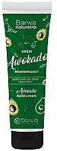 Düfte, Parfümerie und Kosmetik Regenerierende Hand- und Nagelcreme mit Avokadoöl - Barwa Natural Avocado Hand Cream