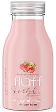 Düfte, Parfümerie und Kosmetik Feuchtigkeitsspendender Duschbalsam mit Erdbeeren und Mandeln - Fluff Shower Balm