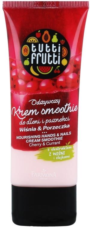 Pflegende Hand- und Nagelcreme mit Kirsch- und Johannisbeerextrakt - Farmona Tutti Frutti Cream Smoothie