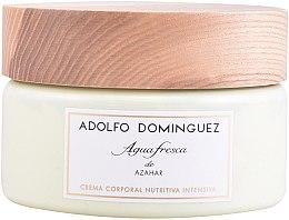 Düfte, Parfümerie und Kosmetik Adolfo Dominguez Agua Fresca de Azahar - Körpercreme