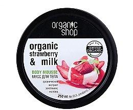 Düfte, Parfümerie und Kosmetik Körpermousse mit Bio Erdbeere und Milch - Organic Shop Body Mousse Organic Strawberry & Milk