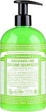 Düfte, Parfümerie und Kosmetik 4in1 Flüssige Zuckerseife mit Zitronengrass- und Limettenöl - Dr. Bronner's Organic Sugar Soap Lemongrass Lime